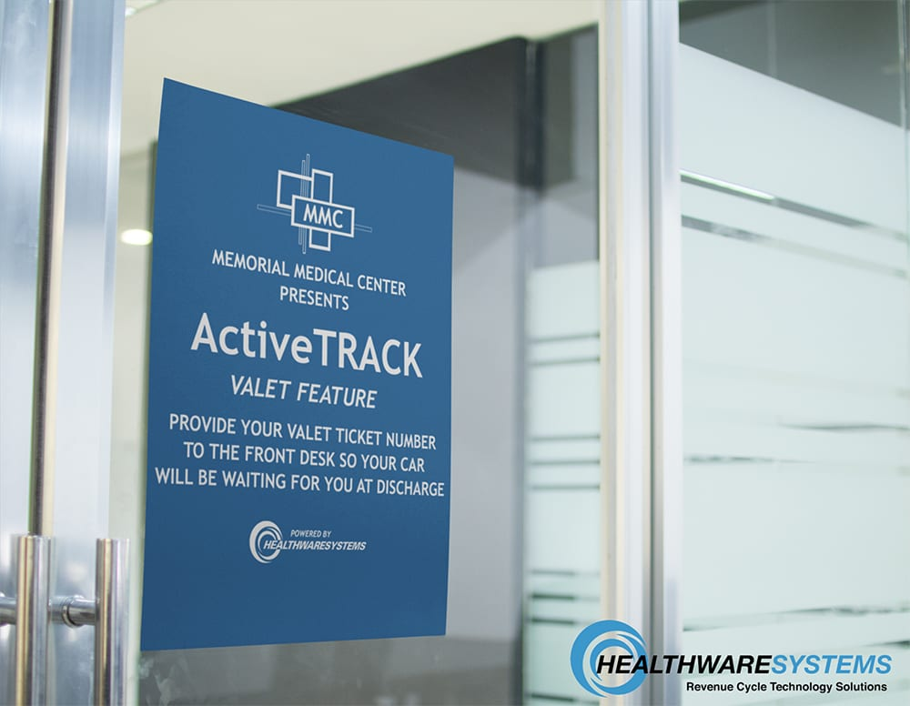 "A sign at a hospital's entrance reads ""ActiveTRACK VALET FEATURE"" … ensuring patients' cars are waiting for them as soon as they are ready to leave goes a long way toward improving the discharge process."