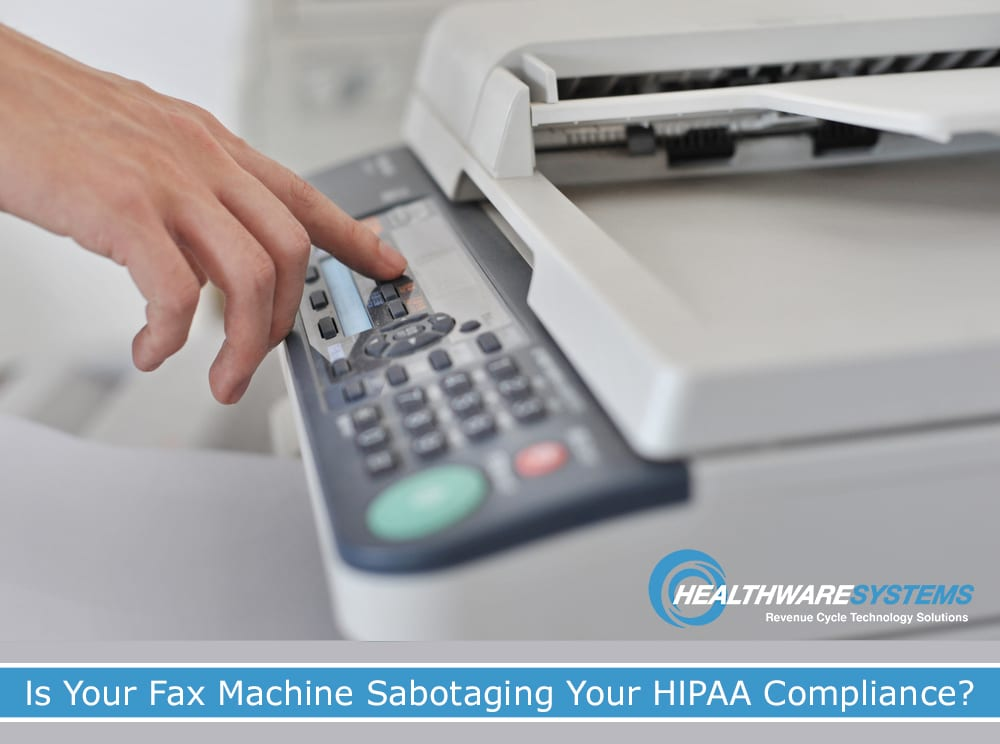 A person presses a button on a fax machine and part of the blog title appears – Secure Healthcare Faxing and Information Exchange: Is Your Fax Machine Sabotaging Your HIPAA Compliance?