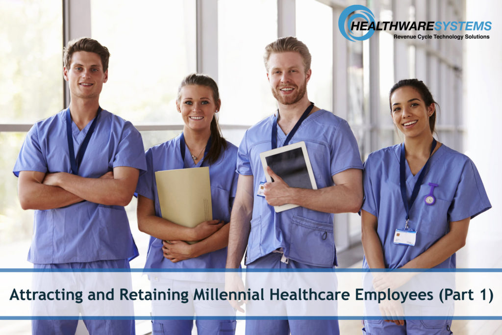 A group of Millennial healthcare employees appears with the blog title: Attracting and Retaining Millennial Healthcare Employees (Part 1)