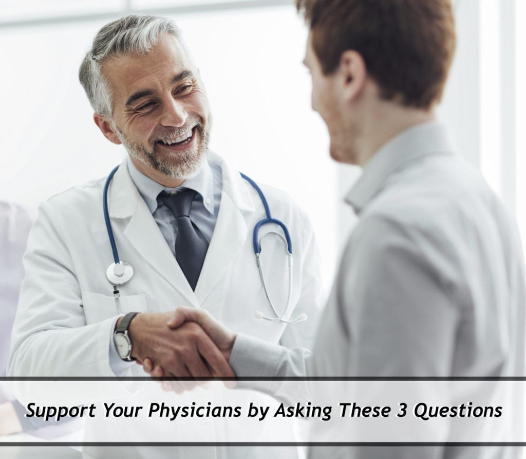 Support Your Physicians: An administrator and doctor shake hands.