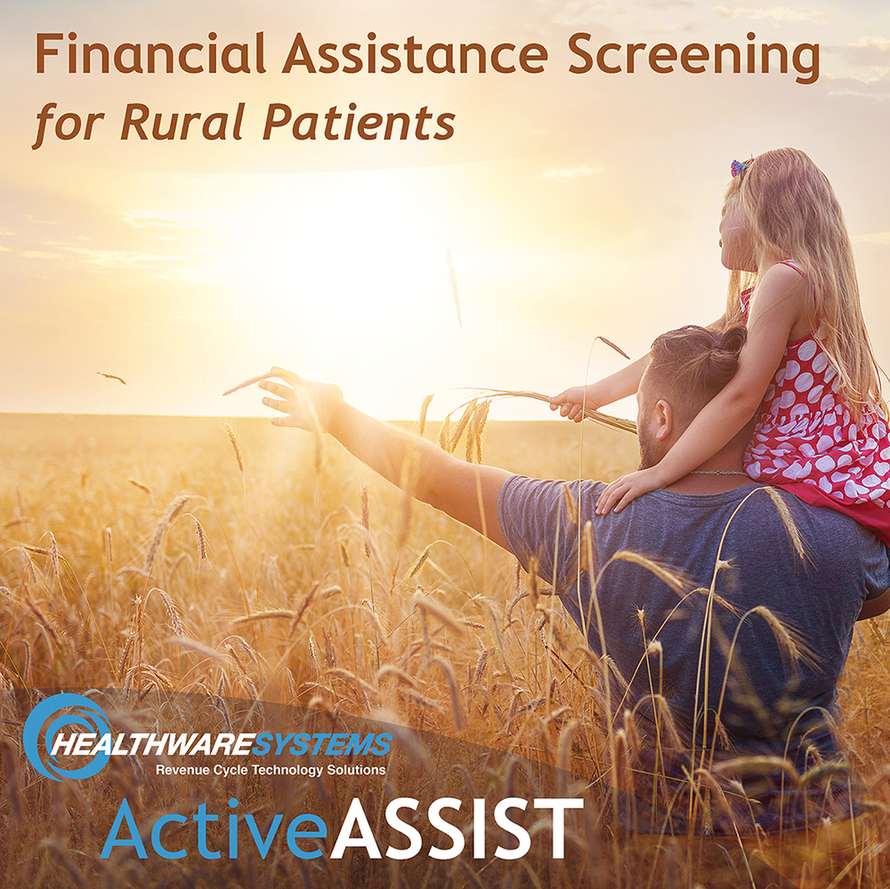 A father and daughter look over a field and the blog title appears – ActiveASSIST: Financial Assistance Screening for Rural Patients