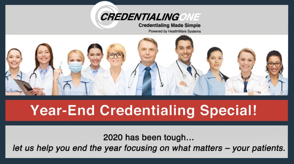 """A group of healthcare providers is shown with the words """"Year-End Credentialing Special!"""" Start the credentialing process before this credentialing discount expires."""