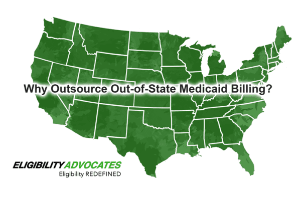 A map of the United States illustrates the 50+ Medicaid programs that we will monitor for you when you outsource out-of-state Medicaid work to EligibilityAdvocates.