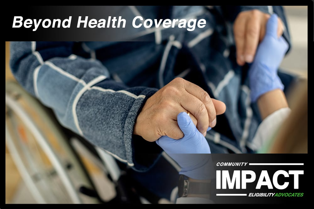 A man in a wheelchair is comforted by a healthcare worker: Our Outstanding Patient Advocates Zaira Zavaleta and Jennifer Tyler helped their patient improve his quality of life by obtaining health coverage and a host of other benefits as well.