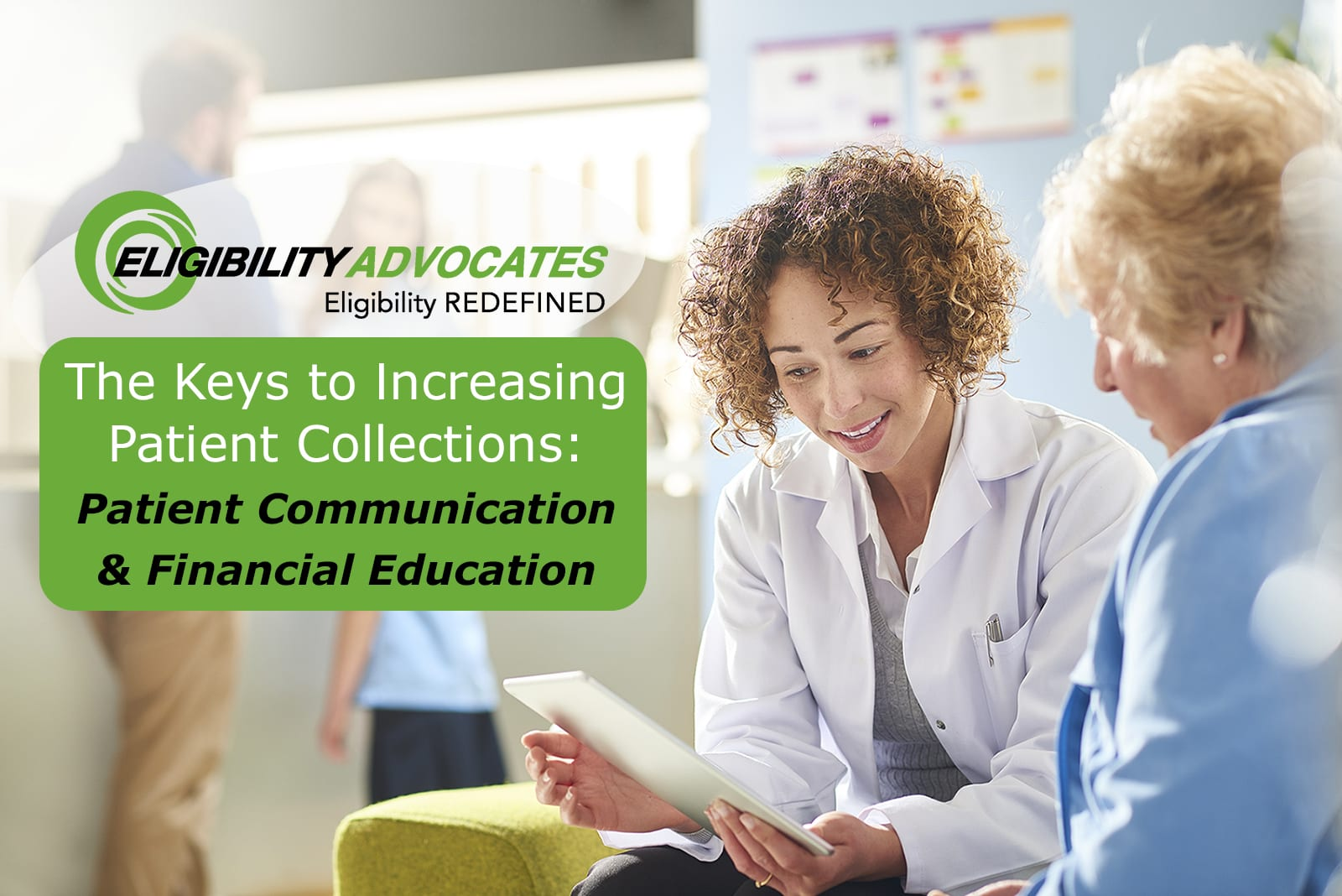A Patient Advocate assists a patient, and the blog title appears – The Keys to Increasing Patient Collections: Patient Communication & Financial Education