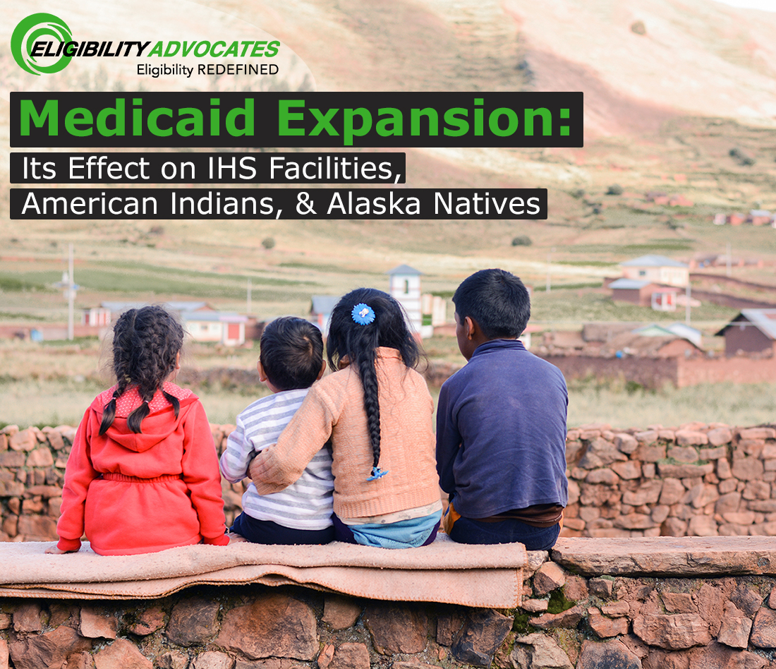 Native American children appear along with the words - Medicaid Expansion: Its Effect on IHS Facilities, American Indians, & Alaska Natives